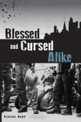 Blessed and Cursed Alike