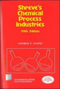 Shreve's Chemical Process Industries