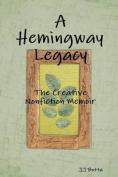 A Hemingway Legacy
