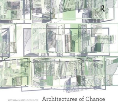 Architectures of Chance (Design Research in Architecture)