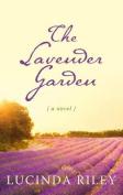 The Lavender Garden  [Large Print]