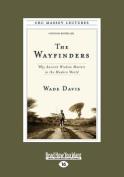 The Wayfinders [Large Print]
