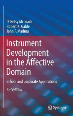 Instrument Development in the Affective Domain: School and Corporate Applications