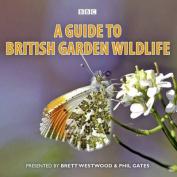 A Guide To British Garden Wildlife [Audio]