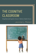 The Cognitive Classroom