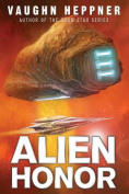 Alien Honor (A Fenris Novel)