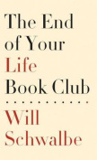 The End of Your Life Book Club  [Large Print]