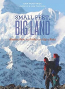 Small Feet, Big Land