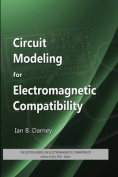 Circuit Modeling for Electromagnetic Compatibility