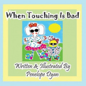 When Touching Is Bad