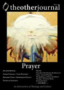 The Other Journal: Prayer