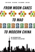 From Moon Cakes to Mao to Modern China