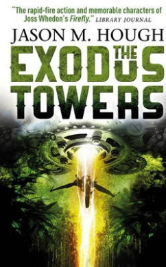 The Exodus Tower (Dire Earth Cycle)