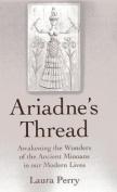 Ariadne's Thread
