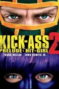Kick-Ass - 2 Prelude