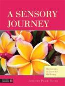 A Sensory Journey