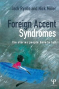 Foreign Accent Syndromes