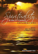 Spirituality in the 21st Century