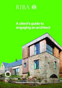 A Client's Guide to Engaging an Architect