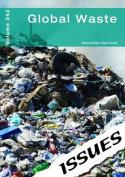 Global Waste (Issues Series)