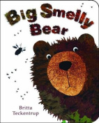 Big Smelly Bear [Board book]