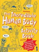 The Incredible Human Body Activity Book