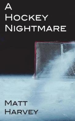 A Hockey Nightmare