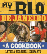 My Rio de Janiero: A Cookbook