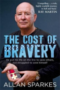 The Cost Of Bravery,