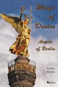 Wings of Desire - Angels of Berlin