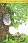 Bruce and the Road to Justice