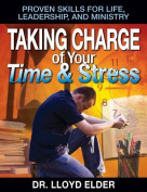 Taking Charge of Your Time & Stress