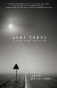 Gray Areas