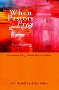 When Pastors Prey