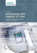 Automating with Simatic S7-1500