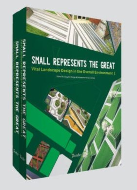 Small Represents the Great: Vital Landscape Design in the Overall Environment