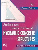 Analysis and Design Practice of Hydraulic Concrete Structures