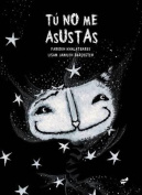 Tu No Me Asustas [Spanish]