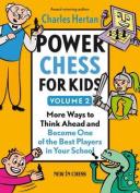 Power Chess for Kids, Volume 2