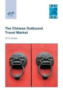 The Chinese Outbound Travel Market - 2012 Update