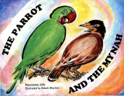 The Parrot and the Mynah