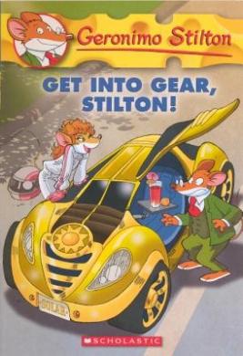 Get Into Gear, Stilton! (Geronimo Stilton)