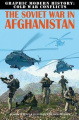 The Soviet War in Afghanistan (Graphic Modern History