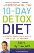 The Blood Sugar Solution 10-Day Detox Diet [Audio]
