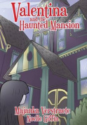 Valentina and the Haunted Mansion