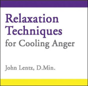 Relaxation Techniques for Cooling Anger [Audio]