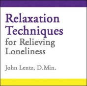 Relaxation Techniques for Relieving Loneliness [Audio]