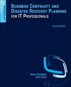 Business Continuity and Disaster Recovery Planning for it Professionals, 2e