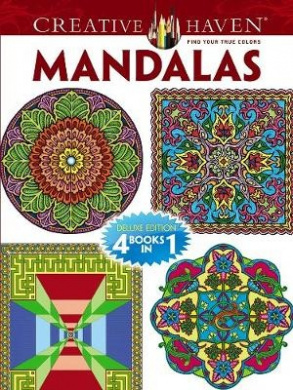 Creative Haven MANDALAS Coloring Book: Deluxe Edition 4 books in 1 (Creative Haven Coloring Books)
