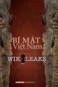 Bi Mat Viet Nam Qua Ho So Wikileaks Tap 1 [VIE]